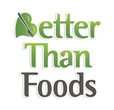 Better Than Foods